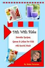 Dish with Blake