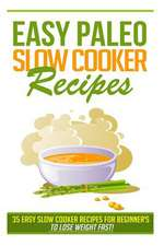 Easy Paleo Slow Cooker Recipes