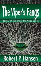 The Viper's Fangs
