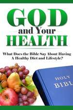 God and Your Health