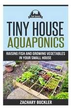 Tiny House Aquaponics