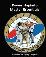 Power Hapkido Master Essentials
