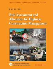Guide to Risk Assessment and Allocation for Highway Construction Management