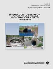 Hydraulic Design of Highway Culverts