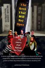 The Book That Will Not Open... the Hearts That Refuse to Close