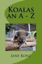 Koalas an a - Z