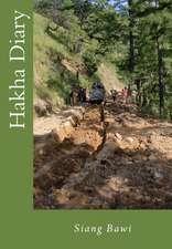 Hakha Diary