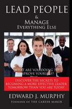 Lead People & Manage Everything Else