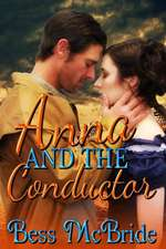 Anna and the Conductor