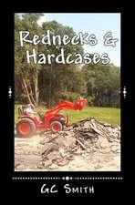 Rednecks & Hardcases