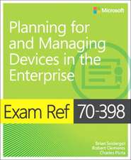 Exam Ref 70-398 Planning for and Managing Devices in the Enterprise