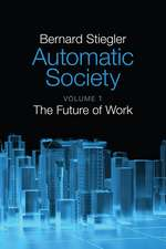 Automatic Society: The Future of Work
