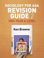 Sociology for AQA Revision Guide 2: 2nd–Year A Level