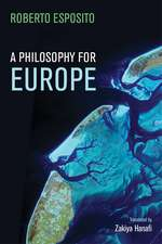 A Philosophy for Europe: From the Outside