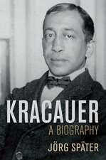 Kracauer: A Biography