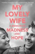 Lukach, M: My Lovely Wife