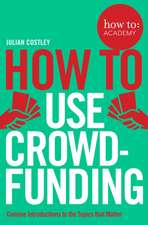 how to: use crowdfunding