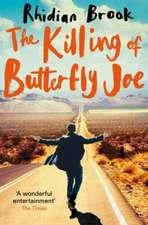 The Killing of Butterfly Joe