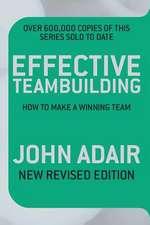 Effective Teambuilding REVISED ED