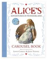 Carroll, L: Alice's Adventures in Wonderland Carousel Book