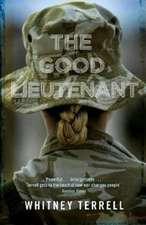 Terrell, W: The Good Lieutenant