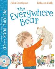 The Everywhere Bear. Book and CD Pack