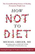Greger, M: How Not To Diet
