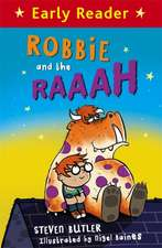 Early Reader: Robbie and the RAAAH