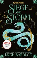 The Grisha 2 : Siege and Storm