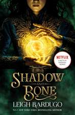 Shadow and Bone: A Netflix Original Series