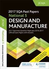 National 5 Design & Manufacture 2017-18 SQA Specimen and Past Papers with Answers