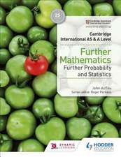 Cambridge International AS & A Level Further Mathematics Further Probability and Statistics