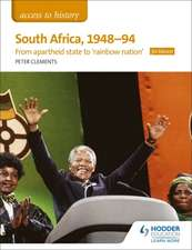 Access to History: South Africa, 1948-94: from apartheid state to 'rainbow nation' for Edexcel