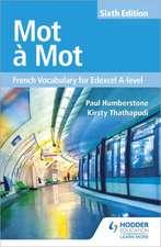 Mot à Mot: French Vocabulary for Edexcel A-level