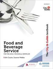 City & Guilds Textbook: Food and Beverage Service for the Level 2 Technical Certificate