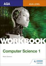 AQA AS/A-level Computer Science Workbook 1