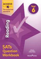 Achieve Reading SATs Question Workbook The Expected Standard Year 6