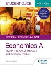 Pearson Edexcel A-level Economics A Student Guide: Theme 3 Business behaviour and the labour market (new edition)