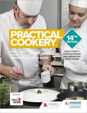 Foskett, D: Practical Cookery 14th Edition