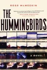 The Hummingbirds: A Novel