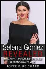 Selena Gomez Revealed