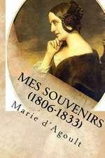 Mes Souvenirs (1806-1833)