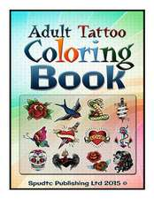 Adult Tattoo Coloring Book
