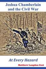 Joshua Chamberlain and the Civil War