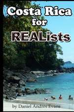Costa Rica for Realists