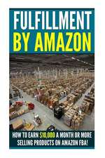 Fufillment by Amazon