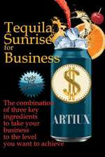 Tequila Sunrise for Business