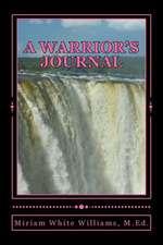 A Warrior's Journal