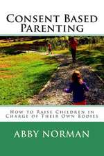 Consent Based Parenting