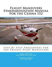 Flight Maneuvers Standardization Manual for the Cessna 152